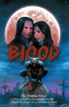 Blood : The Graphic Novel