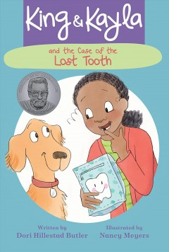King & kayla and the case of the lost tooth Dori Hillestad Butler.