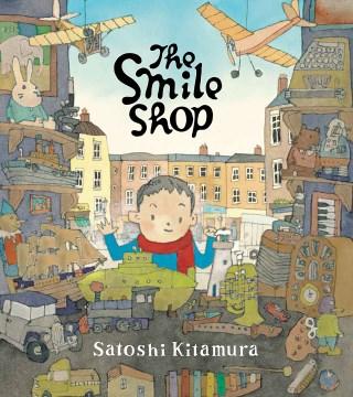 The Smile shop / Satoshi Kitamura.