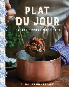 Plat du jour : French dinners made easy