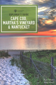 Explorer's Guide Cape Cod, Martha's Vineyard, and Nantucket
