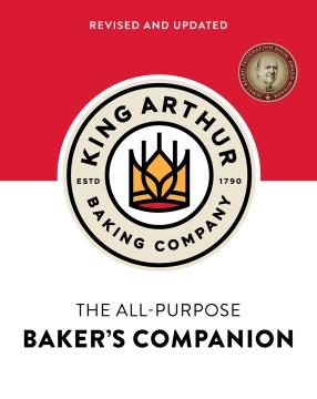 The all-purpose baker's companion / King Arthur Baking Company.