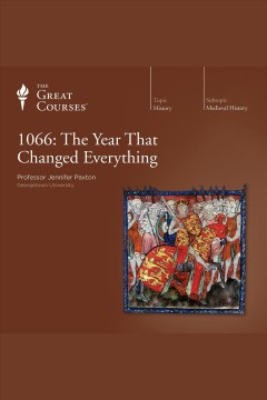 1066 : the year that changed everything [electronic resource] / Jennifer Paxton.