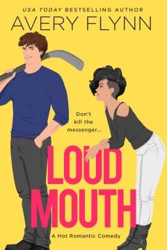 Loud mouth Avery Flynn.