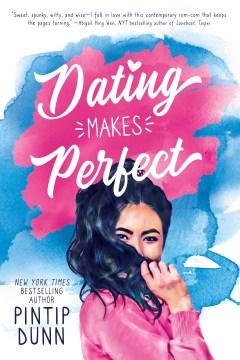 Dating makes perfect Pintip Dunn.