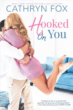 Hooked on you Cathryn Fox.