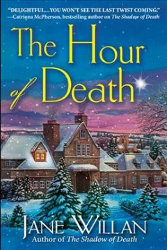 The hour of death / Jane Willan.