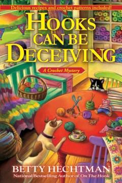 Hooks can be deceiving / Betty Hechtman.