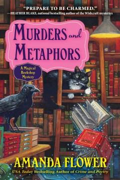 Murders and metaphors Amanda Flower
