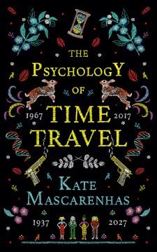 The psychology of time travel Kate Mascarenhas.