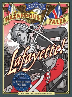 Nathan hale's hazardous tales: lafayette!. Issue 8 Nathan Hale.