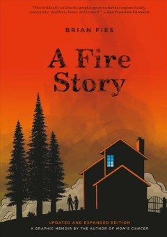 A fire story Brian Fies.