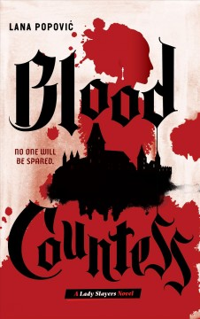 The blood countess Lana Popovic.