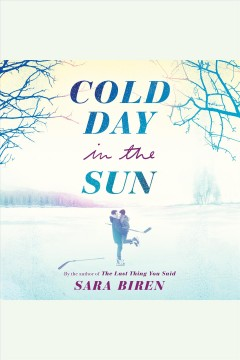 Cold day in the sun [electronic resource] / by Sara Biren.