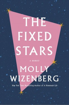 The fixed stars Molly Wizenberg.