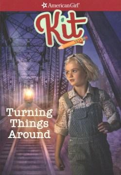 Kit : Turning Things Around