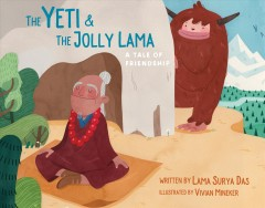 The Yeti and the Jolly Lama : A Tale of Friendship