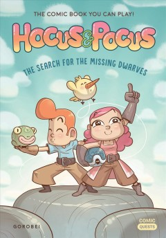 Hocus & Pocus : The Search for the Missing Dwarves; the Comic Book You Can Play