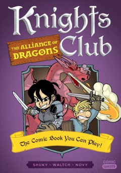 Knights club : the alliance of dragons