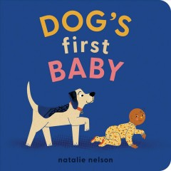 Dog's First Baby : A Board Book