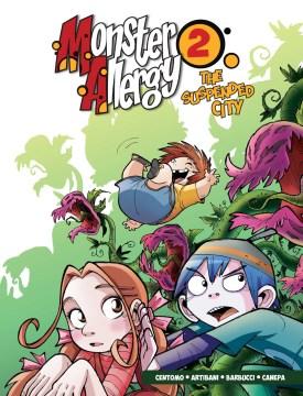 Monster Allergy 2 : The Suspended City