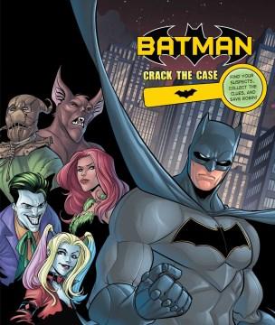Batman : Crack the Case
