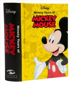 Disney : Ninety Years of Mickey Mouse