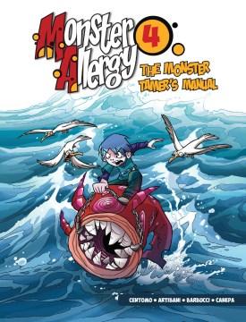 Monster Allergy 4 : The Monster Tamer's Manual