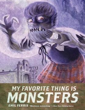 My Favorite Thing Is Monsters 2