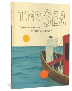 The sea : a graphic novel / by Rikke Villadsen.