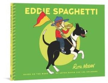 Eddie Spaghetti / Rutu Modan ; based on the work of Aryeh Navon, Lea Goldberg.