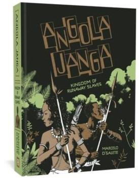 Angola Janga : Kingdom of Runaway Slaves