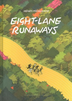 Eight-Lane Runaways
