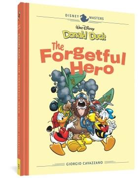 Disney Masters 12 - Giorgio Cavazzano : Walt Disney's Donald Duck: the Forgetful Hero