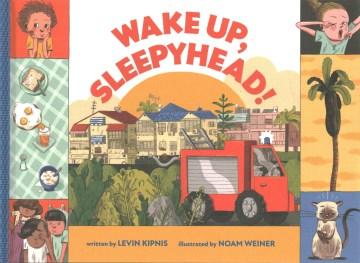 Wake Up, Sleepyhead!