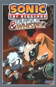 Sonic the Hedgehog : Tangle & Whisper