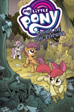 My Little Pony - Spirit of the Forest
