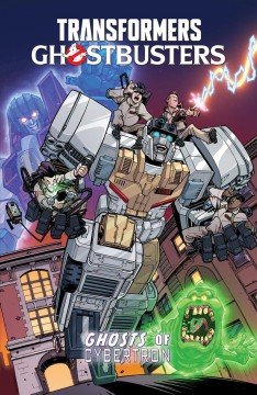 Transformers/Ghostbusters - Ghosts of Cybertron