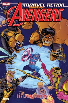 Marvel Action Avengers 4 : The Living Nightmare