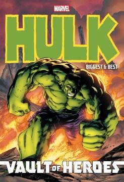 Marvel Vault of Heroes - Hulk - Biggest & Best