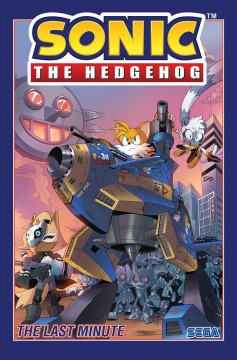 Sonic the hedgehog : the last minute
