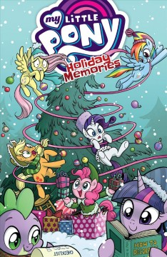 My Little Pony : Holiday Memories
