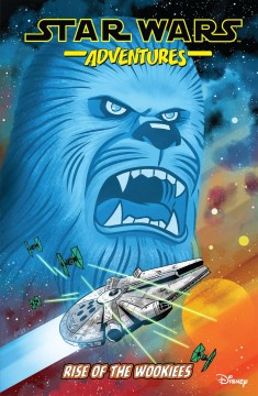 Star Wars Adventures 11 - Rise of the Wookies