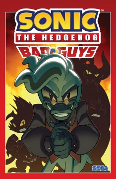 Sonic the Hedgehog: Bad Guys