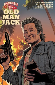 Big Trouble in Little China 1 : Old Man Jack