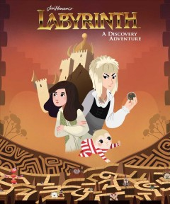 Jim Henson's Labyrinth : A Discovery Adventure