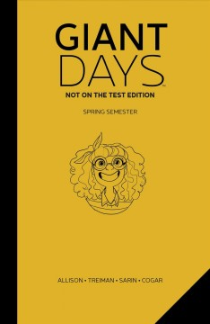 Giant Days : Not on the Test