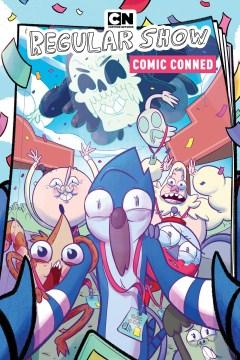 Regular Show Original Graphic Novel 6 : Comic Conned