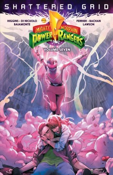 Saban's Mighty Morphin Power Rangers. Volume seven, Shattered grid