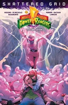 Saban's Mighty Morphin Power Rangers. Volume seven, Shattered grid